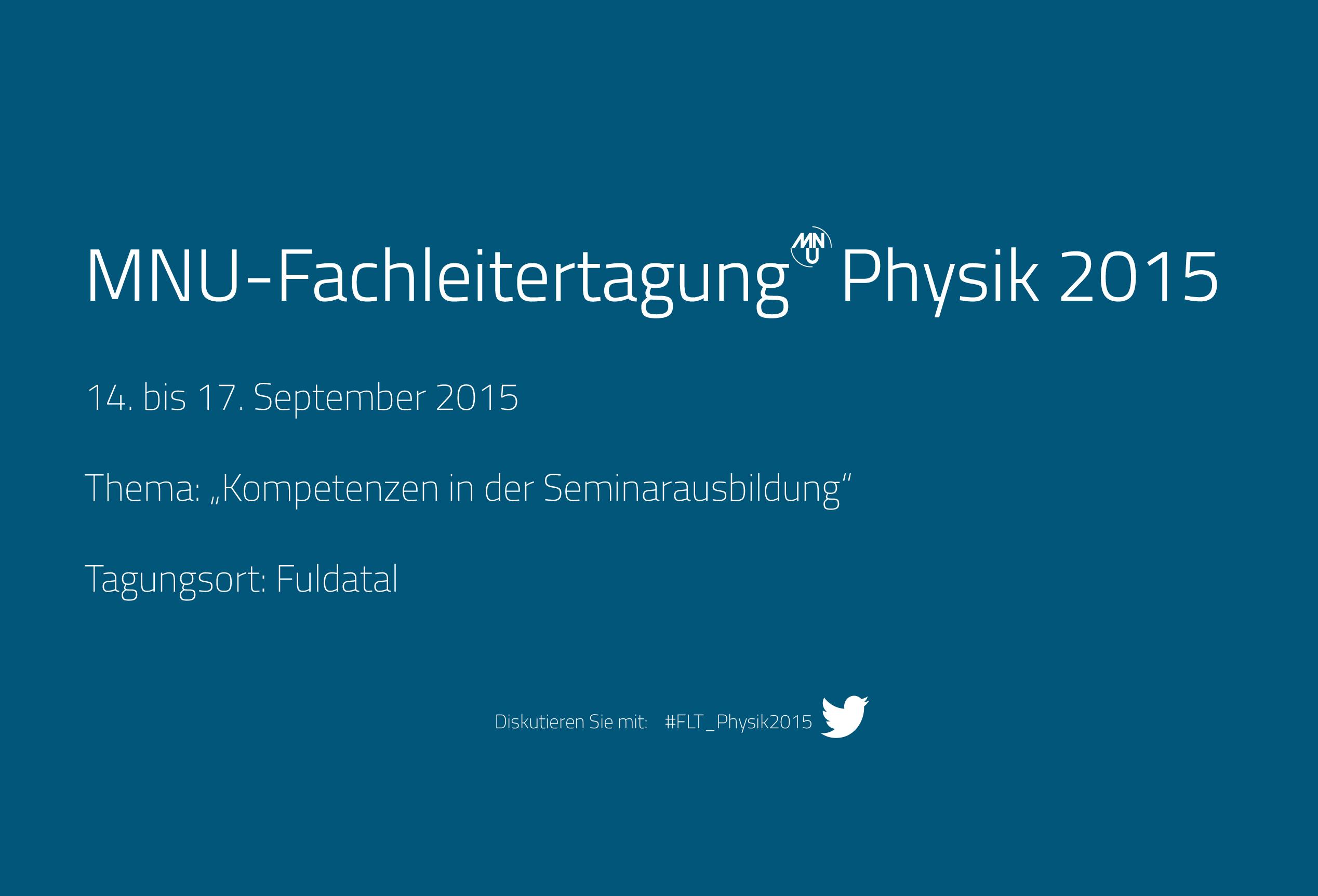 16. Fachleitertagung für Physik im September 2015